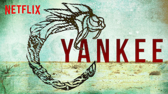 Is Yankee: Season 1 (2019) on Netflix Denmark? | WhatsNewOnNetflix com